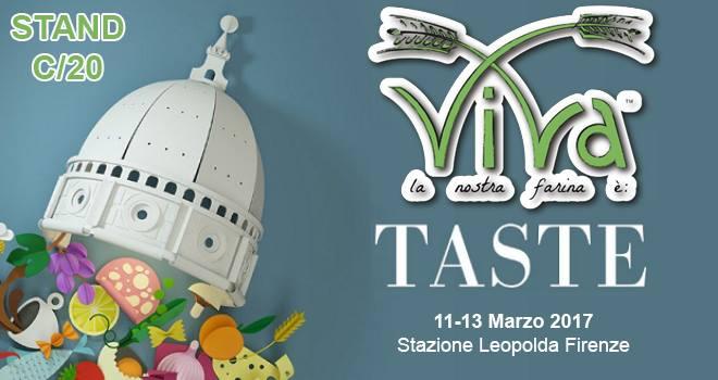 Taste 2018 Firenze - Eccellenze del Gusto - Viva la Farina